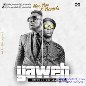 Mac Roc - Yahweh (ft. E Daniels)